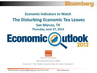 Richard  Yamarone Bloomberg Economic BRIEF
