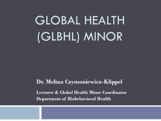 Global Health (GLBHL) Minor
