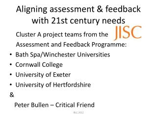 Aligning assessment & feedback with 21st century needs