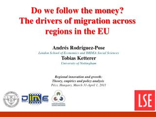 Do we follow the money?  The drivers of migration across regions in the EU
