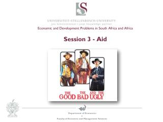 Economic and Development  Problems in South Africa and Africa Session  3 - Aid