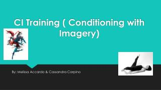 CI Training ( Conditioning with Imagery)
