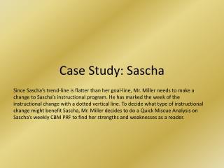 Case Study:  Sascha
