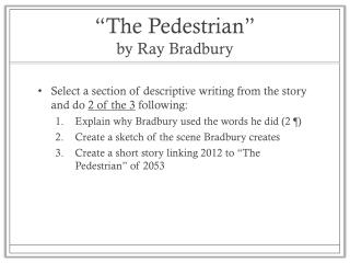 """The Pedestrian"" by Ray Bradbury"
