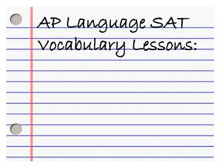 AP Language SAT Vocabulary Lessons: