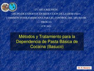M todos y Tratamiento para la Dependencia de Pasta B sica de Coca na Basuco