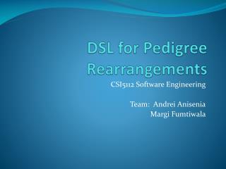 DSL for Pedigree Rearrangements