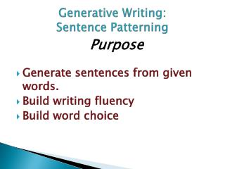 Generative Writing:  Sentence Patterning