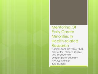Mentoring Of Early Career Minorities In Health-related Research