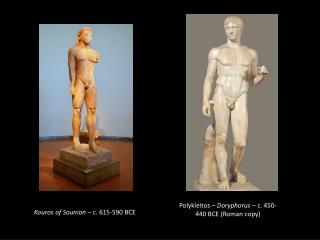 Kouros of  Sounion –  c . 615-590 BCE