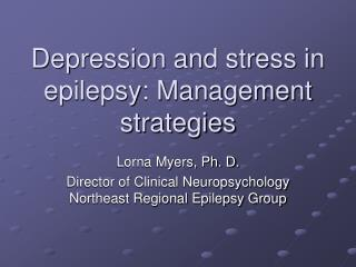 Depression and stress in epilepsy: Management strategies