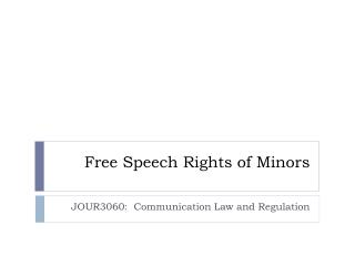 Free Speech Rights of Minors