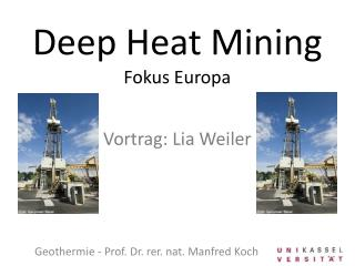 Deep Heat  Mining Fokus Europa Vortrag: Lia Weiler