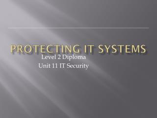 Protecting IT systems