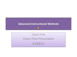 Advanced Instructional Methods