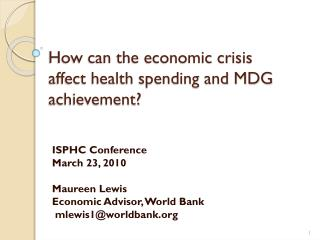 How can the economic crisis affect health spending and MDG achievement?
