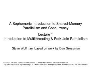 Steve  Wolfman , based on work by Dan  Grossman