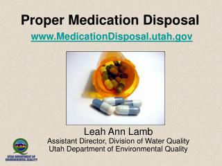 Proper Medication Disposal  MedicationDisposal.utah
