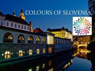 COLOURS OF SLOVENIA