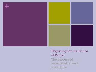 Preparing for the Prince of Peace