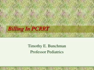 Billing In PCRRT