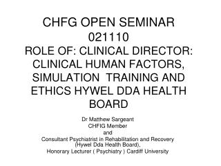 Dr Matthew Sargeant CHFIG Member  and