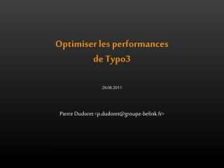 Optimiser les performances de Typo3