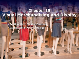 Chapter 18 Visual Merchandising  Display