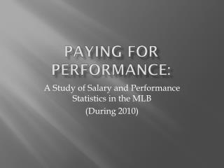Paying for Performance: