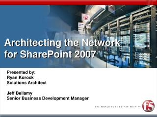 Architecting the Network for SharePoint 2007