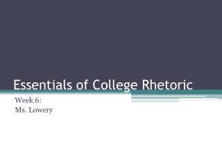 Essentials of College Rhetoric