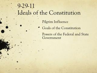 9-29-11 Ideals of the Constitution