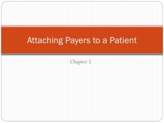 Attaching Payers to a Patient