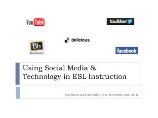 Using Social Media &  Technology in ESL Instruction