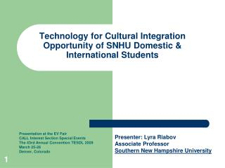 Technology for Cultural Integration Opportunity of SNHU Domestic & International Students