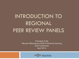 Introduction to Regional  Peer Review Panels