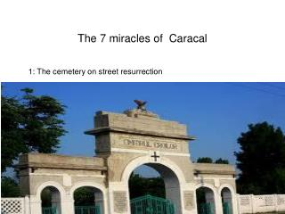 The  7  miracles  of   C aracal