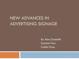 New Advances in Advertising Signage