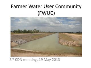 Farmer Water User Community  (FWUC)