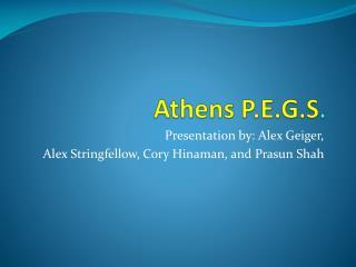 Athens P.E.G.S .
