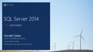SQL Server 2014 CTP 2  újdonságok