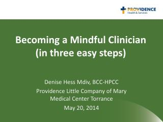 Becoming a Mindful Clinician (in three easy steps)