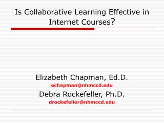 Is Collaborative Learning Effective in Internet Courses ?