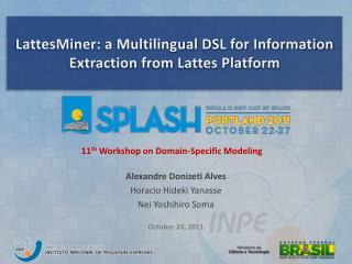 LattesMiner: a Multilingual DSL for Information Extraction from Lattes Platform