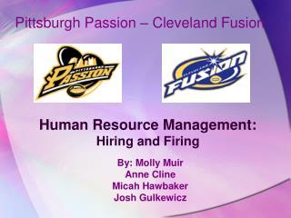 Human Resource Management: Hiring and Firing