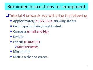 Reminder-Instructions for equipment