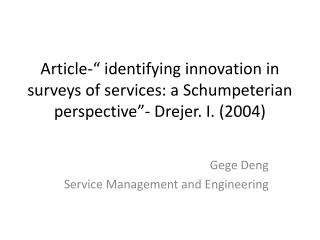 Gege Deng Service Management and Engineering