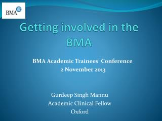 Getting involved in the BMA