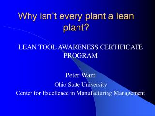 Why isn't every plant a lean plant?