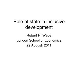 Role of state in inclusive development